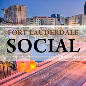 FORT LAUDERDALE SOCIAL